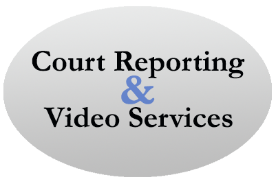 Court Reporting & Video Services